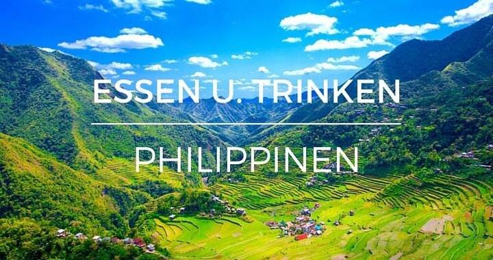 Philippinische Küche - Essen und Trinken + Trinkgeld Guide