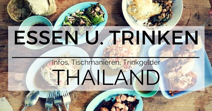 Thailändische Küche - Essen und Trinken Thailand, Trinkgelder, Tischmanieren