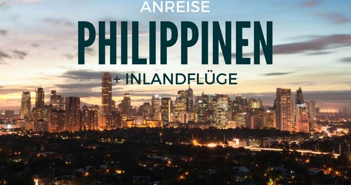 Anreise Philippinen