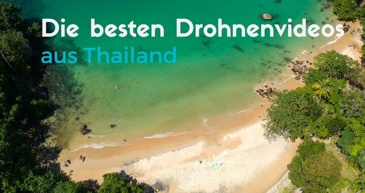 Drohnenvideos aus Thailand
